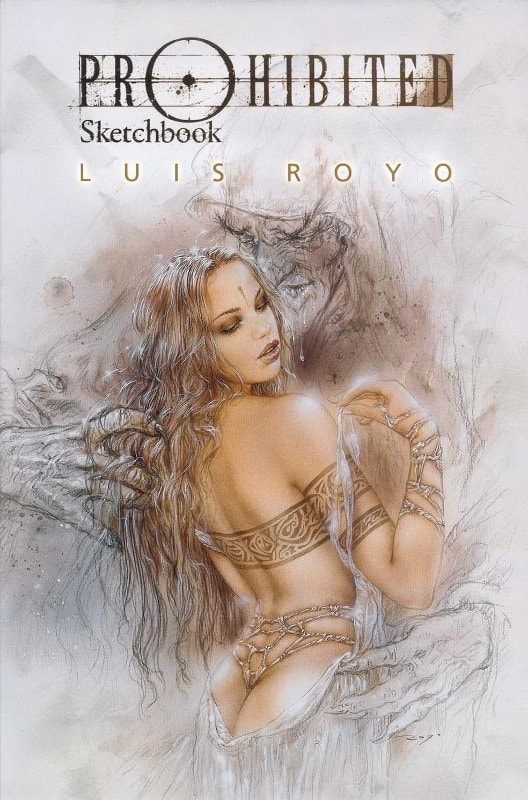 Luis Royo PROHIBITED SKETCHBOOK
